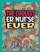 The Coolest Er Nurse Ever