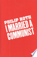 """""""I Married a Communist"""" by Philip Roth"""