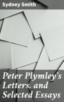 Pdf Peter Plymley's Letters, and Selected Essays
