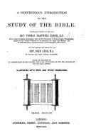 "A Compendious Introduction to the study of the Bible. ... Being an Analysis of ""An Introduction to the critical study and knowledge of the Holy Scriptures"" ... Second edition, corrected"