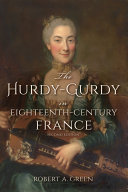 The Hurdy-Gurdy in Eighteenth-Century France