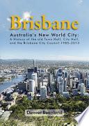 Brisbane Australia S New World City
