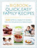 The Big Book Of Quick Easy Family Recipes