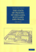 The State of Prisons of England, Scotland and Wales: Not for the ...