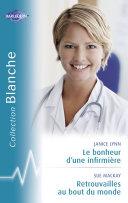 Pdf Le bonheur d'une infirmière - Retrouvailles au bout du monde (Harlequin Blanche) Telecharger