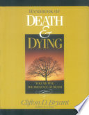 """Handbook of Death and Dying"" by Clifton D. Bryant, SAGE., Sage Publications"