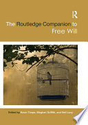 The Routledge Companion to Free Will Book