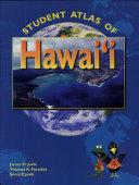 Student Atlas of Hawaii