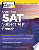 Cracking the SAT Subject Test in French  16th Edition Book