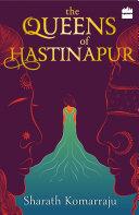 The Queens of Hastinapur Pdf/ePub eBook