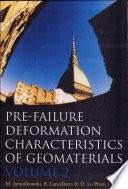 Pre-failure Deformation Characteristics of Geomaterials