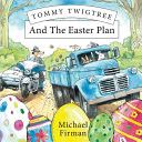 Tommy Twigtree And The Easter Plan