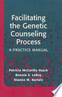 Facilitating the Genetic Counseling Process Book