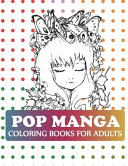 Pop Manga Coloring Books For Adults