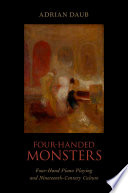Four Handed Monsters Four Hand Piano Playing And Nineteenth Century Culture [Pdf/ePub] eBook
