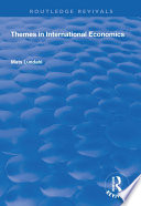 Themes in International Economics