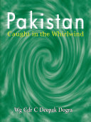 Pakistan  Caught in the Whirlwind