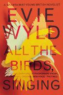 All the Birds, Singing ebook