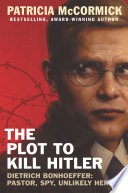 The Plot To Kill Hitler Book