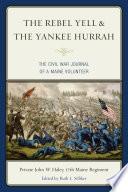 The Rebel Yell   the Yankee Hurrah