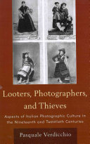 Pdf Looters, Photographers, and Thieves