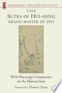 The Sutra of Hui neng  Grand Master of Zen