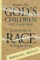 When All God's Children Get Together ebook