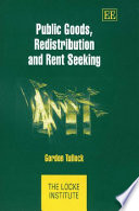 Public Goods, Redistribution and Rent Seeking