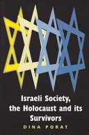 Israeli Society  the Holocaust and Its Survivors