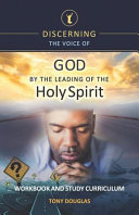 Discerning the Voice of God by the Leading of the Holy Spirit Book PDF
