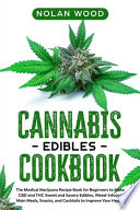 Cannabis Edibles Cookbook