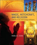 Magic Witchcraft and Religion  A Reader in the Anthropology of Religion