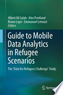 Guide to Mobile Data Analytics in Refugee Scenarios