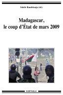 Pdf Madagascar, le coup d'Etat de mars 2009 Telecharger