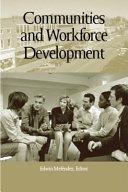 Communities and Workforce Development