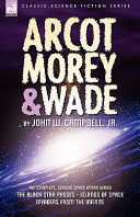 Read Online Arcot, Morey and Wade For Free