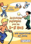 Activités physiques pour les 3-8 ans ebook