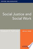 Social Justice And Social Work Oxford Bibliographies Online Research Guide