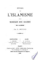 Études sur l'Islamisme et le mariage des Arabes en Algérie