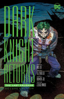 The Dark Knight Returns: The Last Crusade Deluxe Edition