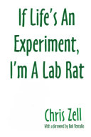 If Life's An Experiment, I'm A Lab Rat