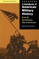 A Handbook of American Military History
