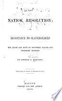 The Natick Resolution  Or  Resistance to Slaveholders