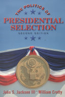 The Politics of Presidential Selection