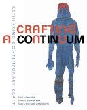Crafting a Continuum