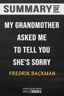 Summary of My Grandmother Asked Me to Tell You She s Sorry