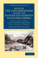 Notes on the Late Expedition against the Russian Settlements in Eastern Siberia