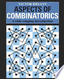 Aspects of Combinatorics  : A Wide-ranging Introduction