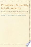 Primitivism and Identity in Latin America