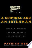 A Criminal and An Irishman